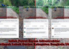 Potret Buram Infrastruktur Bengkulu Utara, Dapat Respon Pahit Dari Netizen