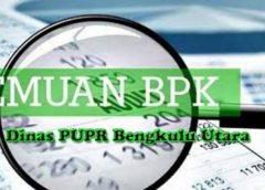 Waw, Milyaran TGR Dinas PUPR Bengkulu Utara Belum Juga Rampung